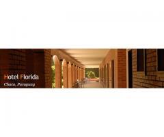 HOTEL FLORIDA Un oasis en el corazón del Chaco Paraguayo.